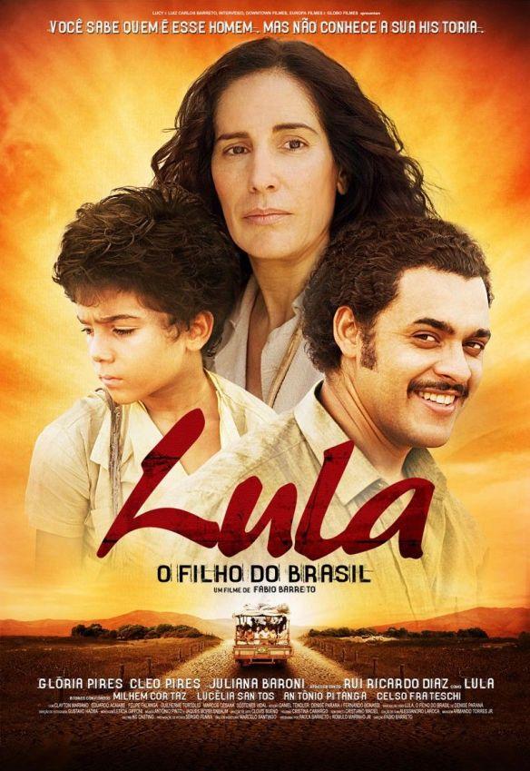 Hoje A Globo Exibe O Filme Lula O Filho Do Brasil Depois Da Novela Salve Jorge Blog Do Tarso