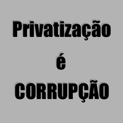 privatizacaoCorrupcao